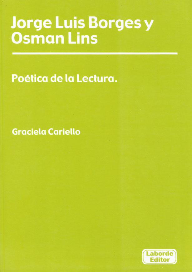 Jorge Luis Borges y Osman Lins. Poetica de la Lectura