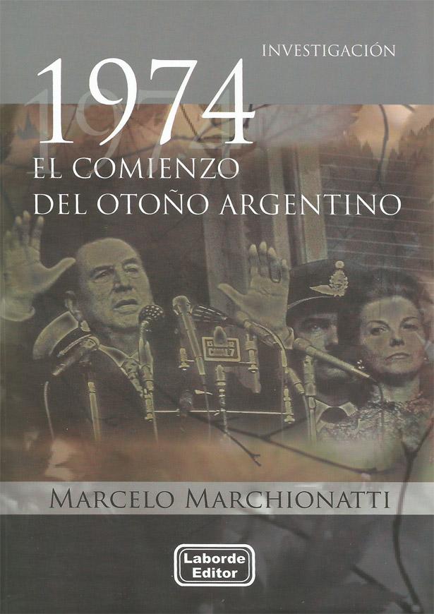 1974 El Comienzo del Otoño Argentino