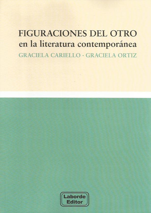 Figuraciones del Otro en la literatura contemporánea